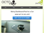 Octo sticky pad for car dashboard.