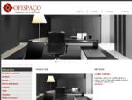 Ofispace, equipamento de escritório, mobiliário escolar e hotelaria