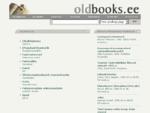 Oldbooks. ee