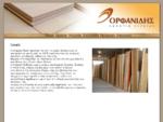 . Orfanidis . Εμποριο Ξυλειας ΟΡΦΑΝΙΔΗΣ - Εμποριο ξυλειας Εμποριο Ξυλειας Οικοδομικη Ξυλεια ...