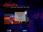 Osmose - Discotheque Espace Latipolia - Montpellier Lattes