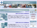 Ospedale Pronto Soccorso Veterinario h24 Croce Azzurra Roma Eur Torrino TC (Tomografia Computerizzat