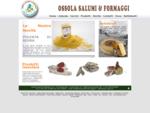 | . | Ossola Salumi e Formaggi | . | Azienda