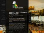* Restaurante Papatudo *