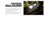 Papiers Maligorn fabrication à la main de papier artisanal