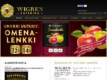 Wigren Catering 8211; lounas Tampereella ja Pirkkalassa, juhla-, kokous ja catering-palvelut