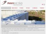 Pavibetão - Muros em Betão para Divisórias, Muros em Betão para Contenção de Terras, Indústria de ...