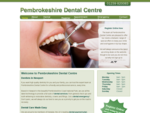 Pembrokeshire Dental Centre | Newport | Pembrokeshire UK