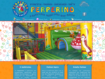 Perperino educational activities for the kids and ideas and information for the parents.