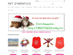 Top quality dog and cat products and accessoriesPet Zympatico Pet Boutique Australia