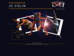 Photographe professionnel JC COLIN Galerie de photos