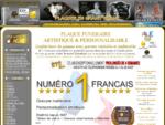 Plaque Funeacute;raire Personnaliseacute;e. Qualiteacute; d'Art. Ndeg;1 Franccedil;ais.