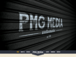 Welcome to PMG Media A service driven company specialising in media, production and communication.