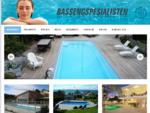 Basseng og svømmebasseng med 20 års garanti | Bassengspesialisten