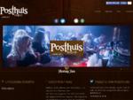 Posthuis | Het feestcafe van het Noorden