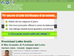 Previsioni Lotto Gratis   Pronostici Gratuiti al Gioco del Lotto