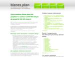 Biznes plan do bankowych kredytoacute;w inwestycyjnych i developerskich.