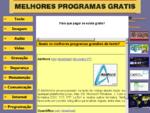 Todos os Melhores Programas Grátis - Software Freeware e open source gratuito...