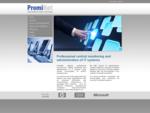 Profesionálny centrálny dohľad a správa informačných systémov - PromiNet