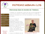 Acceuil du Provence Ikebana Club