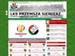 LKS Przemsza Siewierz | Oficjalna strona internetowa Klubu