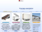 Przyczepy samochodowe | Producent przyczep - przyczepki, zabudowy samochodowe, przyczepa