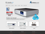 PS Audio Benelux - by Aspera Audio - exclusive audio import