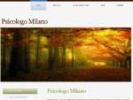 Psicologo Milano Psicoterapeuta a Milano
