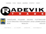 Radevik Trade OÜ - garaažiuksed, välisuksed, siseuksed, tule- ja suitsutõkkeuksed, tööstushoonete ...
