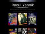 Tagebuch von Raoul Yannik