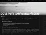 R. Valk Arhitektuuribüroo - R. VALK ARHITEKTUURIBàœROO