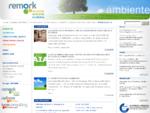 Remark offre consulenza tecnica in materia di ambiente, sicurezza, medicina del lavoro, formazione ...