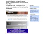 Rent for Event - Iznajmljivanje audio i video opreme i organizacija događaja