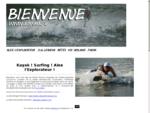 Kayak ! Surfing ! Alex l'explorateur ! Les pages web de Ritsert Rinsma (www. rinsma. fr)