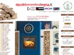 Riscaldamentoalegna | termocamini termostufe stufe caldaie
