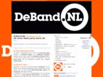 Coverband DeBand. NL - Absolute 1 top coverband van Nederland - Ook live met bekende Artiesten!