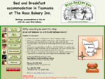 Ross Bakery Inn - Bed and Breakfast Accommodation, Tasmania