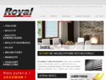 Royal Kowalczyk - rolety, żaluzje, plisy, moskitiery, markizy, zasłony panelowe - Nowy Sącz, K