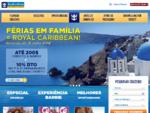 Royal Caribbean Portugal - Cruzeiros no Mediterraneo e Ilhas Gregas - Cruzeiros nas Caraibas