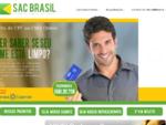 Sac Brasil... Distribuidor Autorizado Serasa Experian - Consulta Cheque, CPF, CNPJ, Crédito e C