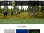 SAMA Expediciones | Viajes y Expediciones de Aventura en Laponia y el àrtico | Auroras Boreales,