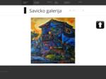 Savicko galerija - Savicko galerijos kolekcija