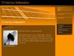 Willkommen bei IT Service Schneiduw