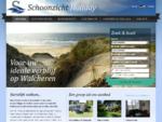 Welkom - Schoonzicht Holiday verhuur vakantiehuizen, vakantiewoningen, appartementen