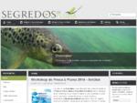 Segredos da Pluma - Pesca à plumamoscaflyfishing em Portugal.