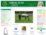 Selleria S. E. M. - Negozio On-Line, Articoli per equitazione e attrezzature