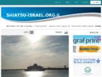 shiatsu-israel. org. il - חבילות נופש לחול – טיולי טבע