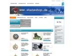 skateshop de Home of Inline Skates und Skateboards Bestellen rund um die Uhr 24h