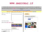 SMSdykai. LT - Nemokami SMS Lietuvoje internetu, SMS nemokamai, nemokamos SMS, nemokamas SMS siun