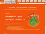 Von Delphi bis Delphi oder von 60. 000 v. Chr. bis 2020 n. Chr.